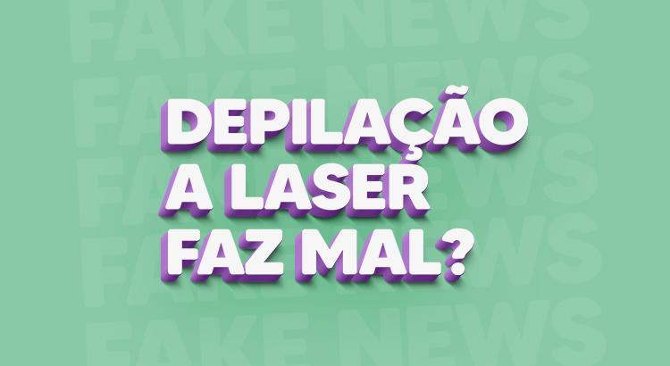 Depilação a laser é prejudicial